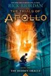The Trials of Apollo Book One The Hidden Oracle (The International Edition)