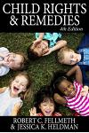Child Rights & Remedies: How the Us Legal System Affects Children