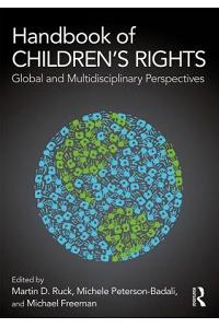 Handbook of Children's Rights: Global and Multidisciplinary Perspectives