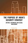 The Purpose of India's Security Strategy: Defence, Deterrence and Global Involvement