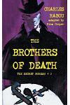 The Secret Bureau 2: The Brothers of Death