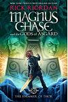 Magnus Chase and the Gods of Asgard, Book 2 The Hammer of Thor (International Edition)