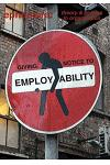 Giving Notice to Employability (Ephemera Vol. 13, No. 4)