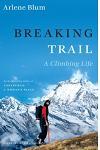 Pod Breaking Trail: A Climbing Life