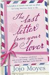 The Last Letter from Your Lover : 'An exquisite tale of love lost, love found and the power of letter-writing' Sunday Express