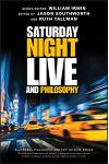 Saturday Night Live and Philosophy: Deep Thoughts Through the Decades
