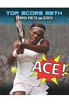 Ace!: Tennis Facts and Stats