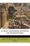 A New Variorum Edition of Shakespeare