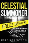 (crime Thriller) Celestial Summoner: An Esoteric Paranormal Suspense Thriller