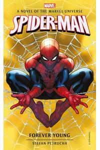 Spider-Man: Forever Young: A Novel of the Marvel Universe