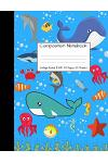 Composition Notebook College Ruled: Ocean Sea Life Whale Dolphin Crab Under Water Cute Composition Notebook, College Notebooks, Girl Pineapple School