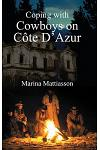 Coping with Cowboys on Cote D'Azur