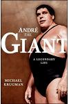 Andre the Giant: A Legendary Life a Legendary Life (Original)
