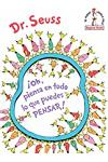!Oh, piensa en todo lo que puedes pensar! (Oh, the Thinks You Can Think! Spanish Edition)