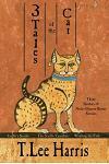 3 Tales of the Cat: 3 Sitehuti & Nefer-Djenou-Bastet Stories