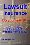 Lawsuit Insurance: Do You Need It? Save 62% with the Right Policy