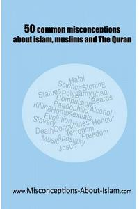 50 common misconceptions about islam, muslims and The Quran