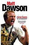 Matt Dawson: Nine Lives