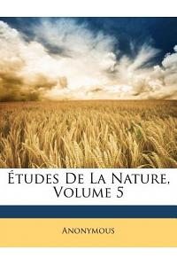 Etudes de La Nature, Volume 5
