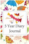 5 Year Diary Journal: 5 Years of Memories, Blank Date No Month