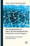 The Coordination of Public Sector Organizations: Shifting Patterns of Public Management