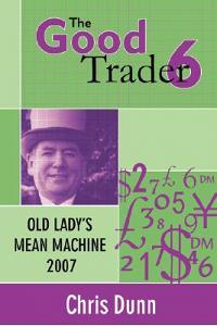 Good Trader VI: Old Lady's Mean Machine 2007