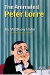 The Animated Peter Lorre