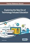 Exploring the New Era of Technology-Infused Education