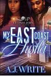 My East Coast Hustla