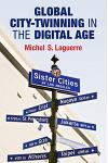 Global City-Twinning in the Digital Age
