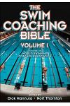The Swim Coaching Bible, Volume I