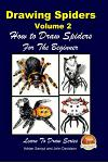 Drawing Spiders Volume 2 - How to Draw Spiders For the Beginner