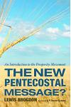 The New Pentecostal Message?