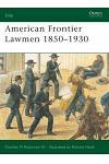 American Frontier Lawmen 1850-1930