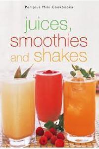 Periplus Mini Cookbooks - Juice Smoothies & Shakes