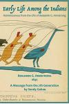 Early Life Among the Indians: Reminiscences from the life of Benj. G. Armstrong