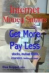 Internet Money Smarts: Get More Pay Less