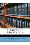 A Beginner's Psychology