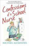 The Confessions Seriesconfessions of a School Nurse