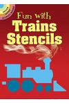 Fun with Trains Stencils