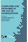 Computers and Networks in the Age of Globalization: Ifip Tc9 Fifth World Conference on Human Choice and Computers August 25-28, 1998, Geneva, Switzerl