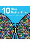 10 Blue Butterflies: A Counting Book