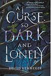 A Curse So Dark and Lonely :