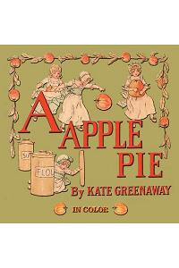 A Apple Pie - Illustrated in Color