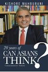 20 Years of Can Asians Think?