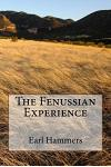 The Fenussian Experience