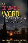 A Common Word: The Undermining of the Church