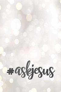 # Ask Jesus Composition Notebook: 6 x 9 Wide Ruled 120 pages (60 sheets) Fashion Design