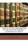 Survey of the Anitiquities of the City of Oxford,: Composed in 1661-6