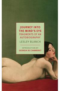 Journey Into the Mind's Eye: Fragments of an Autobiography